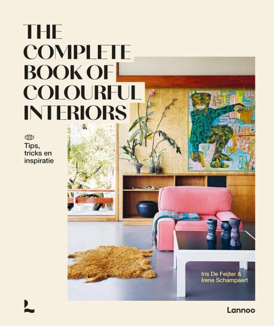 Kleur in huis: The Complete book of colorful interiors - Lannoo #kleur #interieur #interieurboek #woonboek #lannoo